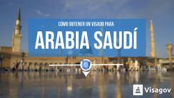 ¿Cómo obtener un visado para Arabia Saudí?