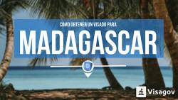 Cómo obtener un visado para Madagascar