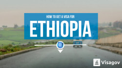 How to get a visa for Ethiopia